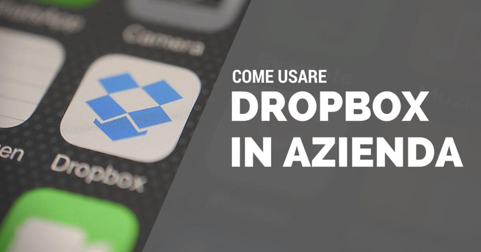 come usare dropbox in azienda