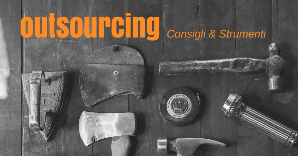 Consigli e strumenti per l'outsourcing