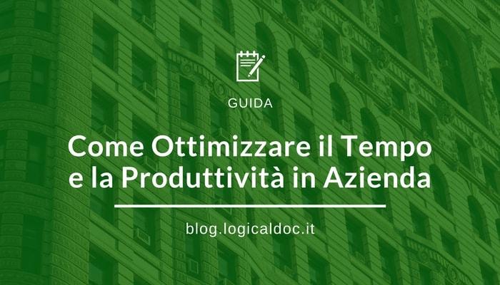 Ottimizzare tempo e produttività in azienda